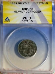 1881 5C Shield Nickel VG 8 Details Corroded Key Date ANACS # 7149658 + Bonus