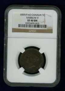 "CANADA VICTORIA 1859/9  #2  LARGE CENT CERTIFIED NGC XF40-BN, NARROW ""9"""