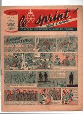 LE SPRINT vers l'avenir. Septembre 1945. L'album qui prépare à la vie de travail