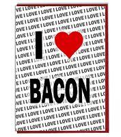 Greeting Card - Birthday Card - I Love Bacon