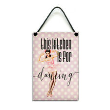 This Kitchen Is For Dancing Retro Plaque Handmade Kitchen Sign/Plaque 267