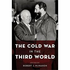 The Cold War in the Third World (Paperback or Softback)