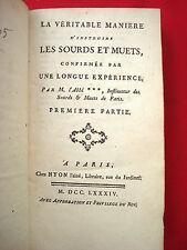 Véritable manière instruire les SOURDS & MUETS par Abbé DE L'EPEE 1784 MEDECINE
