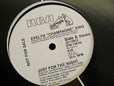"""Evelyn """"Champagne"""" King-Just For The Night-12"""" Single-Vinyl Record-Promo-VG+"""