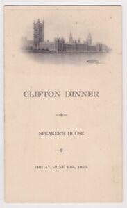 CLIFTON DINNER, SPEAKER'S HOUSE, FRIDAY, JUNE 18TH, 1926, PARLIAMENT, LONDON