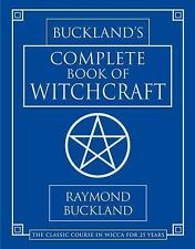 Buckland's Complete Book Of Witchcraft (Llewellyn's Practical Magick), Raymond B