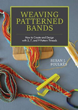 Foulkes Susan J.-Weaving Patterned Bands (US IMPORT) HBOOK NEU