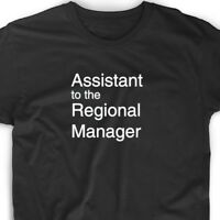 Assistant To The Regional Manager T Shirt Funny Tee Office Tee Cute Gift