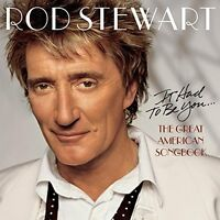Rod Stewart It had to be you..-The great American songbook (2002) [CD]