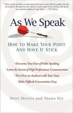 As We Speak: How to Make Your Point and Have It Stick-ExLibrary