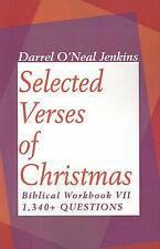 NEW Selected Verses of Christmas: Biblical Workbook VII 1,340+ QUESTIONS