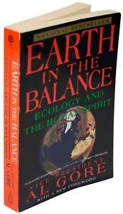 AL GORE Earth In Balance: Ecology & Human Spirit SIGNED FIRST EDITION Paperback