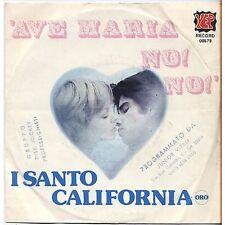 I SANTO CALIFORNIA - Ave maria no! - VINYL 45 GIRI