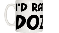 I'd Rather Be Dozing Mug