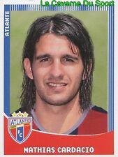 034 MATHIAS CARDACCIO URUGUAY FC.ATLANTE MILAN.AC PRIMERA DIVISION 2010 PANINI