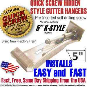 "5"" inch K Style Gutter Hanger Speed Quick Screw choose qty: 10 25 50 75 100 500"