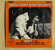 ELVIS PRESLEY I really don't want to know 49717