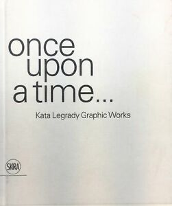 Once upon a time...:Kata Legrady Graphic Works - NON-MINT