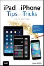 iPad and iPhone Tips and Tricks [Covers iPads and iPhones running iOS9] [5th Edi
