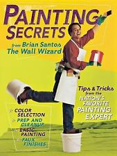 Painting Secrets: Tips & Tricks from the Nation's Favorite Painting Expert, Bria