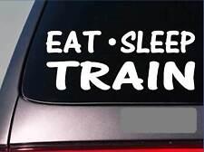 """Eat Sleep Train Sticker *H26* 8"""" vinyl caboose locomotive lift gym weights"""