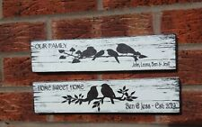 Home sweet home our family personalised bird family wooden free standing sign