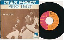 """THE BLUE DIAMONDS 45 TOURS 7"""" BELGIUM DISCO DOLLY"""