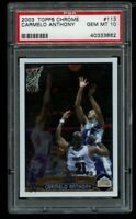 2003 Topps Chrome Carmelo Anthony #113 Rookie RC PSA 10 Gem Mint