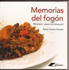 MEMORIAS DEL FOGÒN. 100 platos caseros de Venezuela. Recetas fáciles.