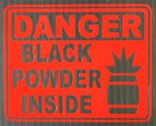 "DANGER Black Powder Inside - 4"" Red Decal for Gun Safe"