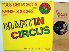 "MARTIN CIRCUS Tous Des Robots / Bains Douche Original French Vogue 12"" PS"