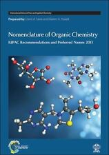 Nomenclature of Organic Chemistry: IUPAC Recommendations and Preferred Names ...