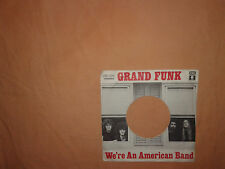 Grand Funk – We´re An American Band – Copertina Forata Per Disco Vinile 45 Giri