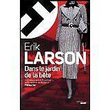 Erik LARSON - Dans le jardin de la bête - 2012 - Broché