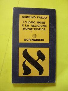 FREUD - UOMO MOSE' E LA RELIGIONE MONOTEISTICA - ED.BORINGHIERI - 1977