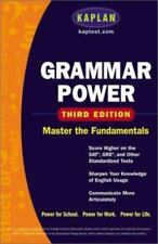Grammar Power : Score Higher on the SAT, GRE, and Other Standardized Tests by...
