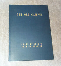 The OLD CAMPUS Vol IV Yale University Accelerated WAR Class 1945-W Yearbook WWII