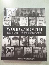 Word of Mouth: Nashville Conversations By Lily Hanson Signed SC (2015)