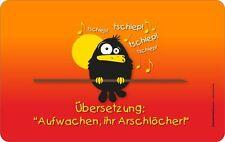 Frühstücksbrett aus Resopal lustiges Motiv  Aufwachen Vogel Gr.23,5x14,5 cm 7344