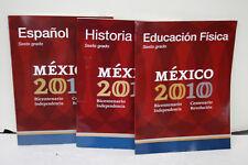 Mexico 2010 Sexto Grado Espanol, Historia, Educacion Fisica 3 books
