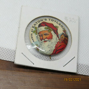 Superb c1915 Eaton's of Canada Santa toyland pinback celluoid button phily badge