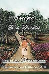 Escape from Paradise : How to Win Against All Odds by Ed. D. Hathorn and...
