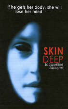 Skin Deep, Jacques, Jacqueline, New Book