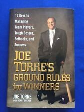 JOE TORRE'S GROUND RULES FOR WINNERS - FIRST EDITION SIGNED BY JOE TORRE