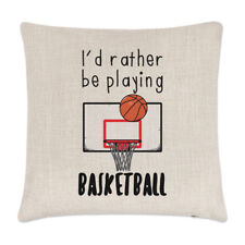I'd Rather Be Playing Basketball Linen Cushion Cover Pillow - Funny Sport
