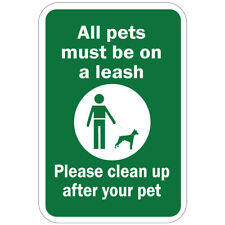 Vertical Metal Sign Multiple Sizes All Pets Must Be on Leash Clean up After Your