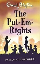 The Put-Em-Rights (Enid Blyton: Family Adventures), Good Condition Book, Blyton,