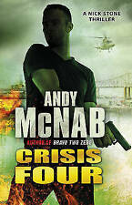 Crisis Four: (Nick Stone Thriller 2) by Andy McNab (Paperback, 2011)