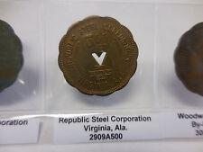 #2909 A500  REPUBLIC STEEL CORPORATION 5 DOLLAR TOKEN VIRGINIA,ALA