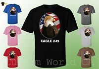 Eagle #45 President Donald Trump T-Shirt American Flag Funny Unisex Tee